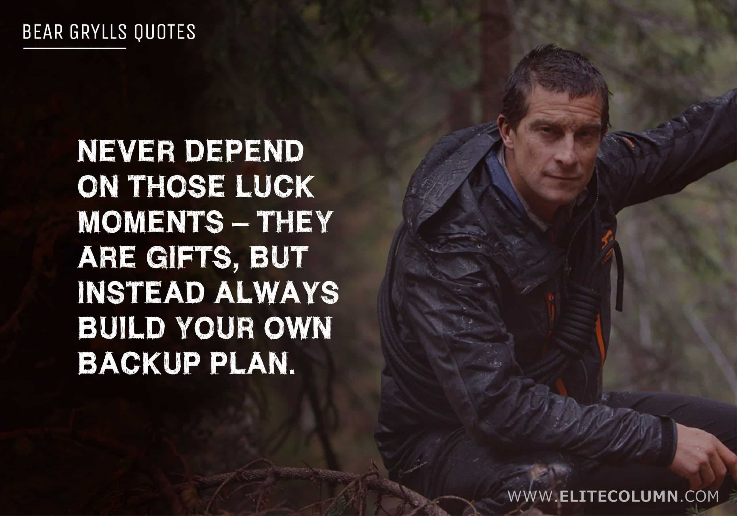 Bear Grylls Quotes (10)