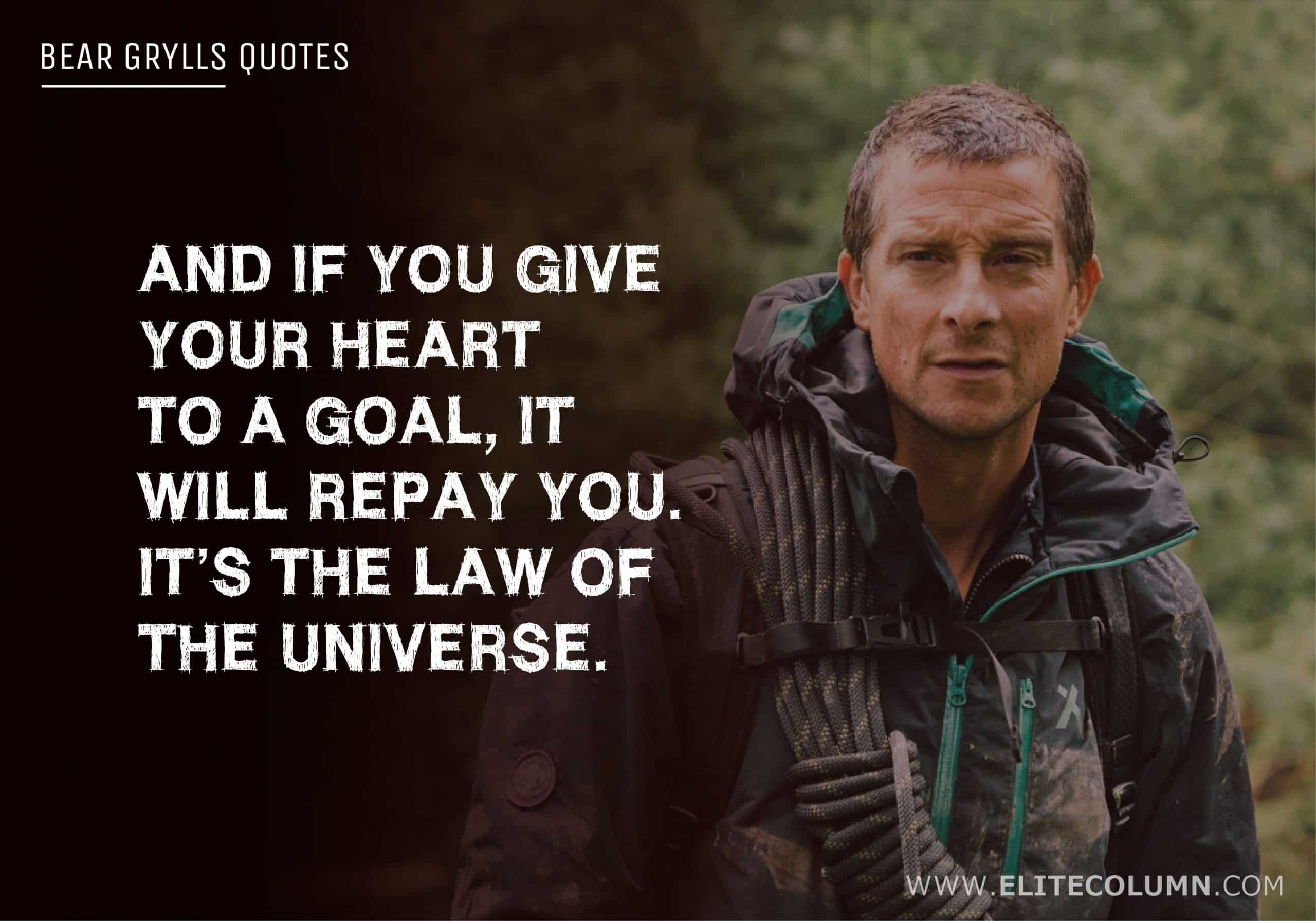 Bear Grylls Quotes (12)