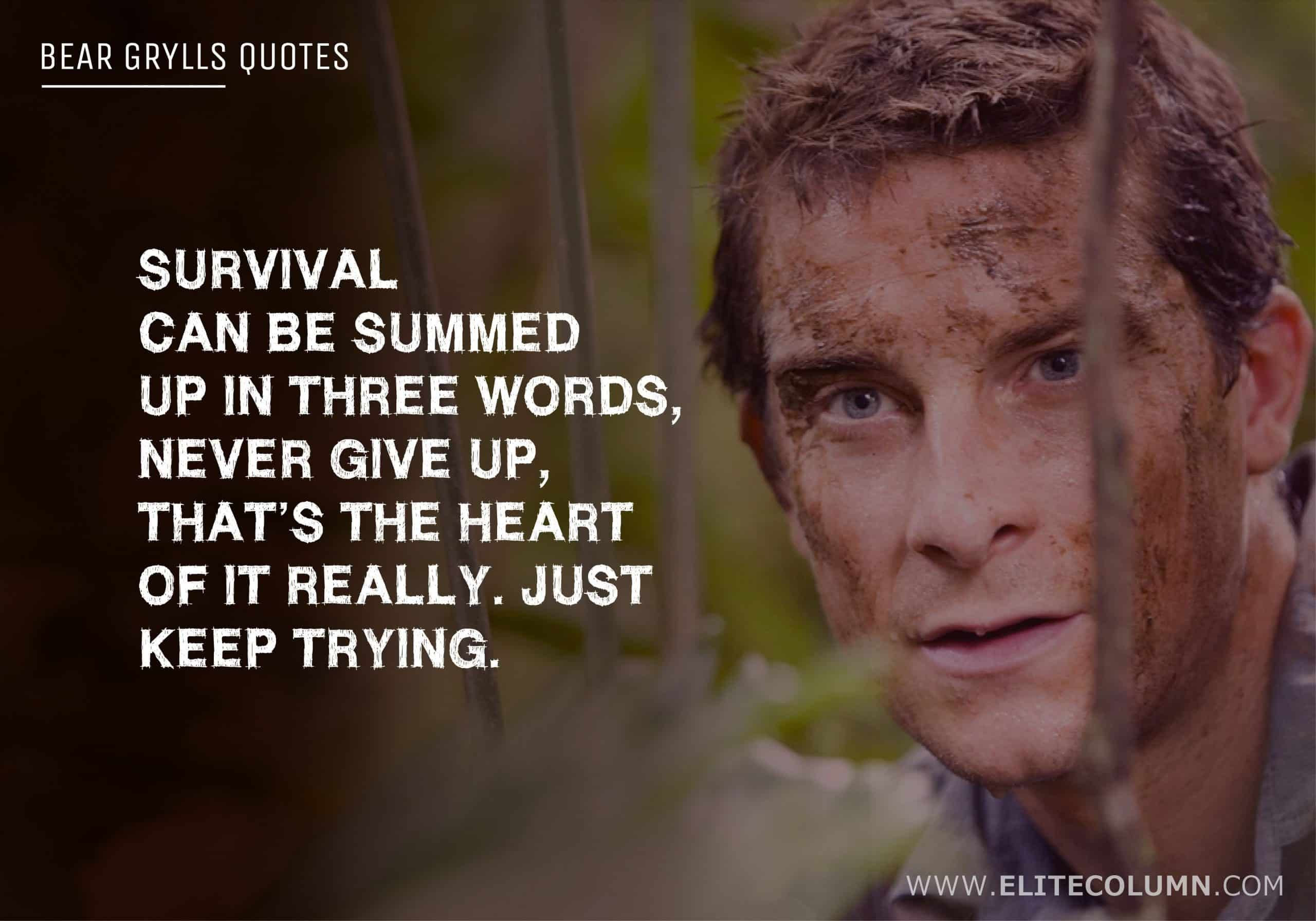 Bear Grylls Quotes (4)