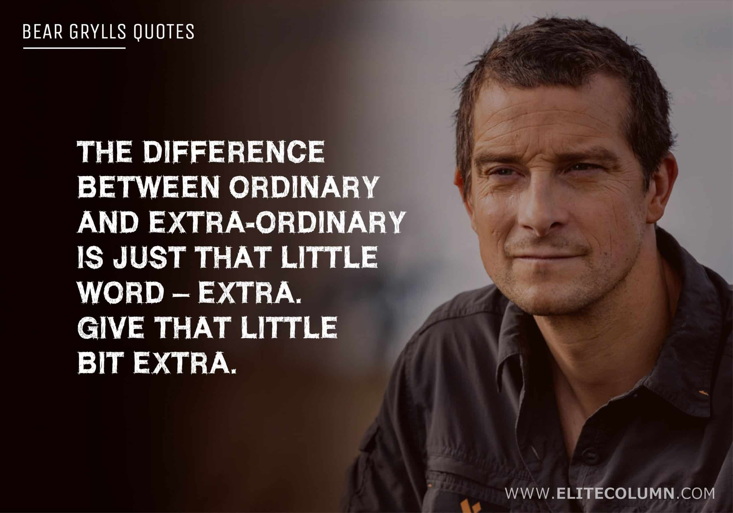 Bear Grylls Quotes (7)