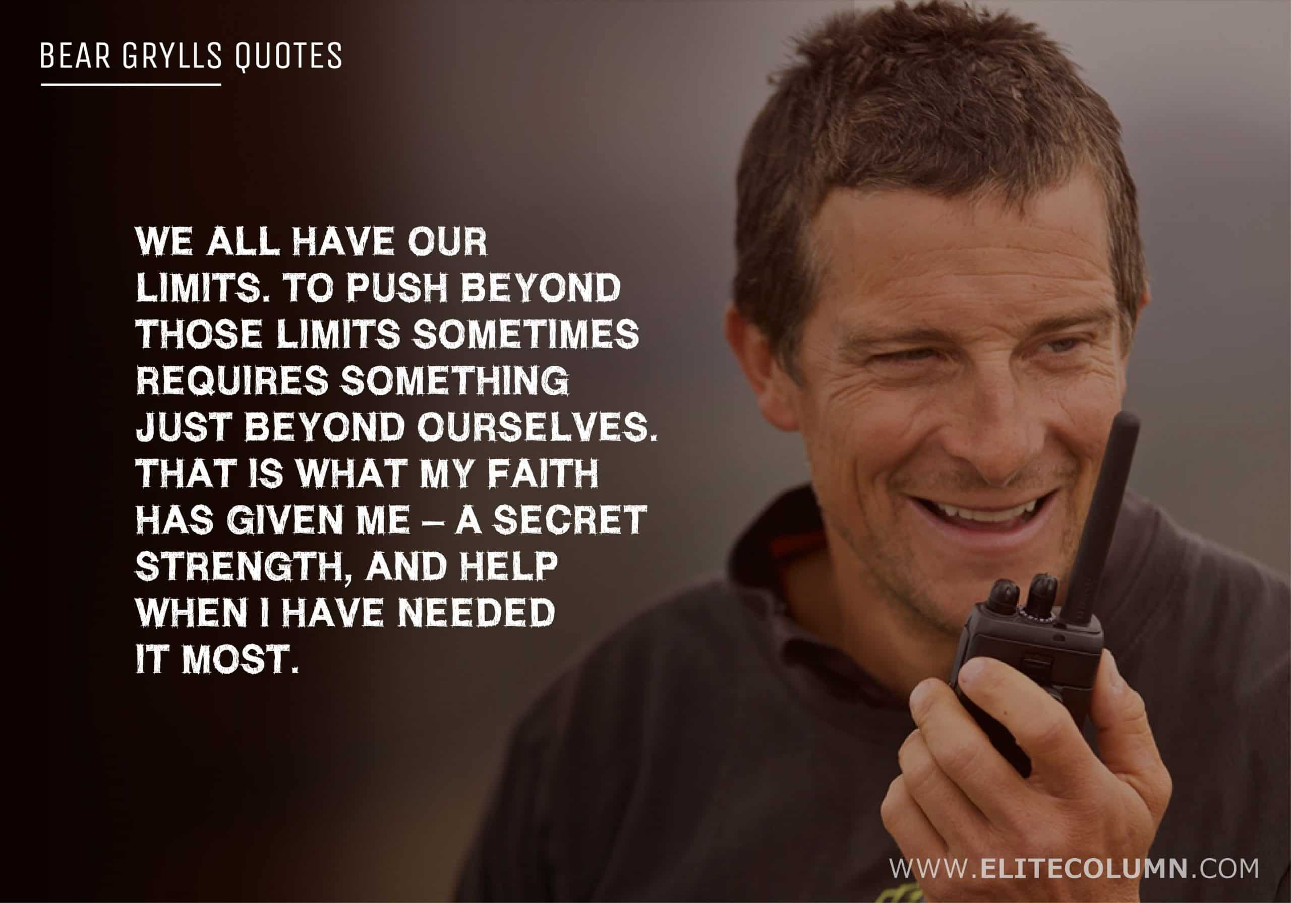 Bear Grylls Quotes (9)