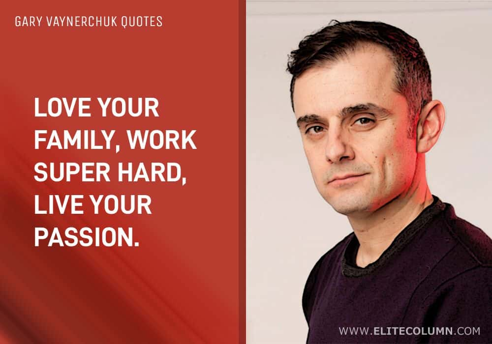 Gary Vaynerchuk Quotes (1)