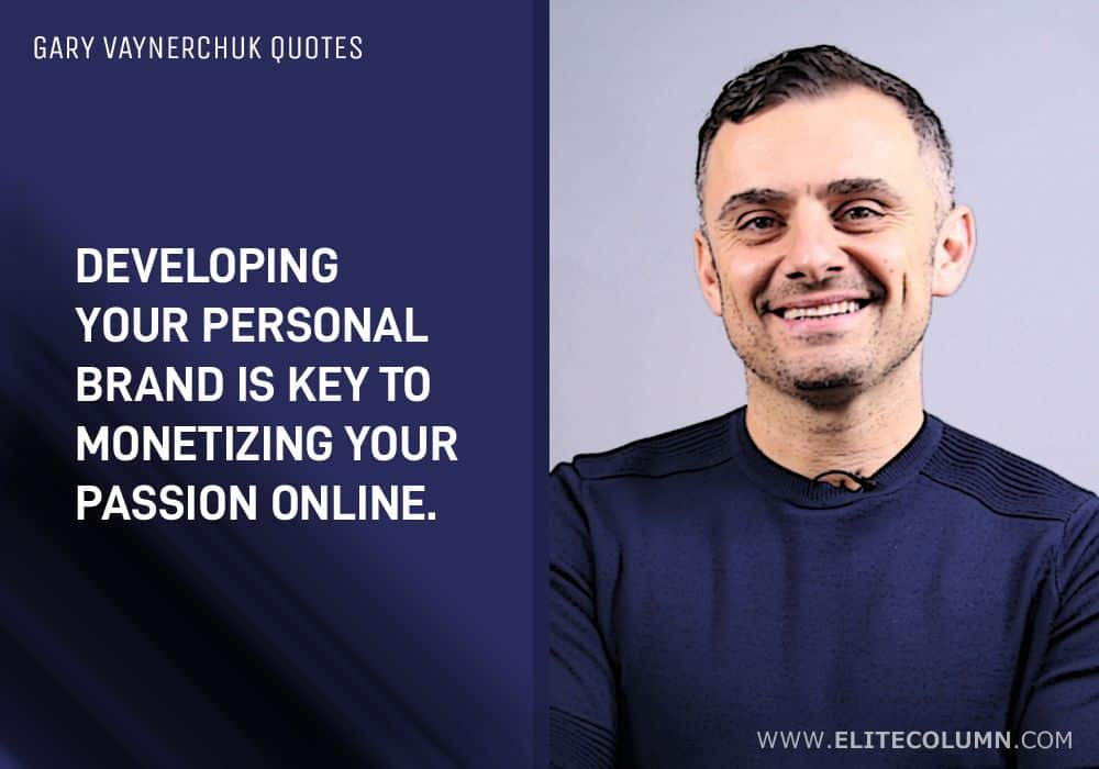 Gary Vaynerchuk Quotes (11)