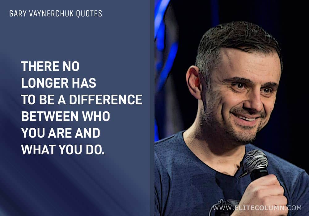 Gary Vaynerchuk Quotes (8)