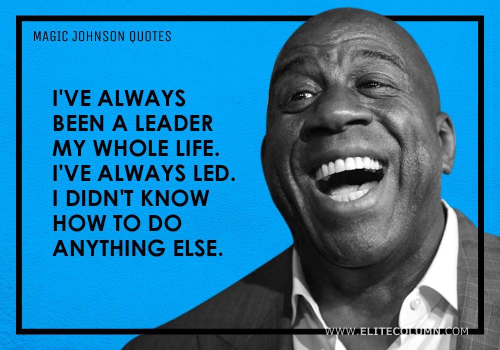 Magic Johnson Quotes (14)