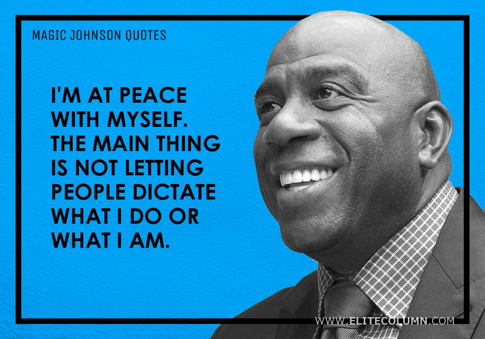 Magic Johnson Quotes (15)