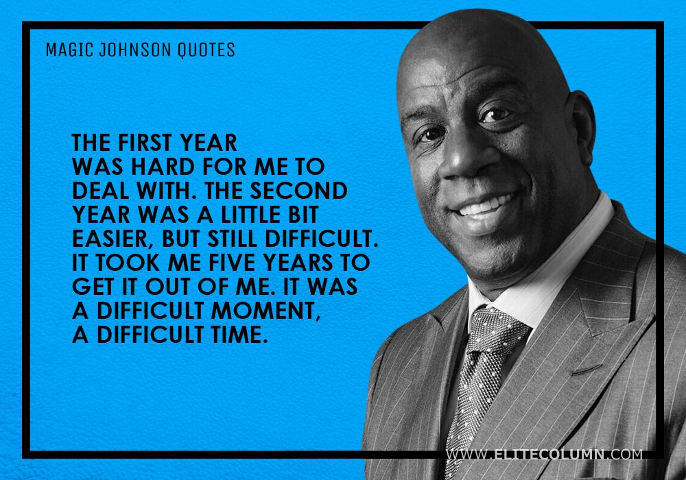 Magic Johnson Quotes (6)