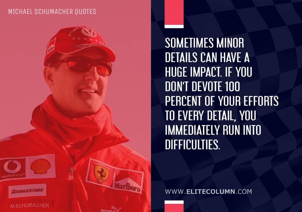 Michael Schumacher Quotes (3)