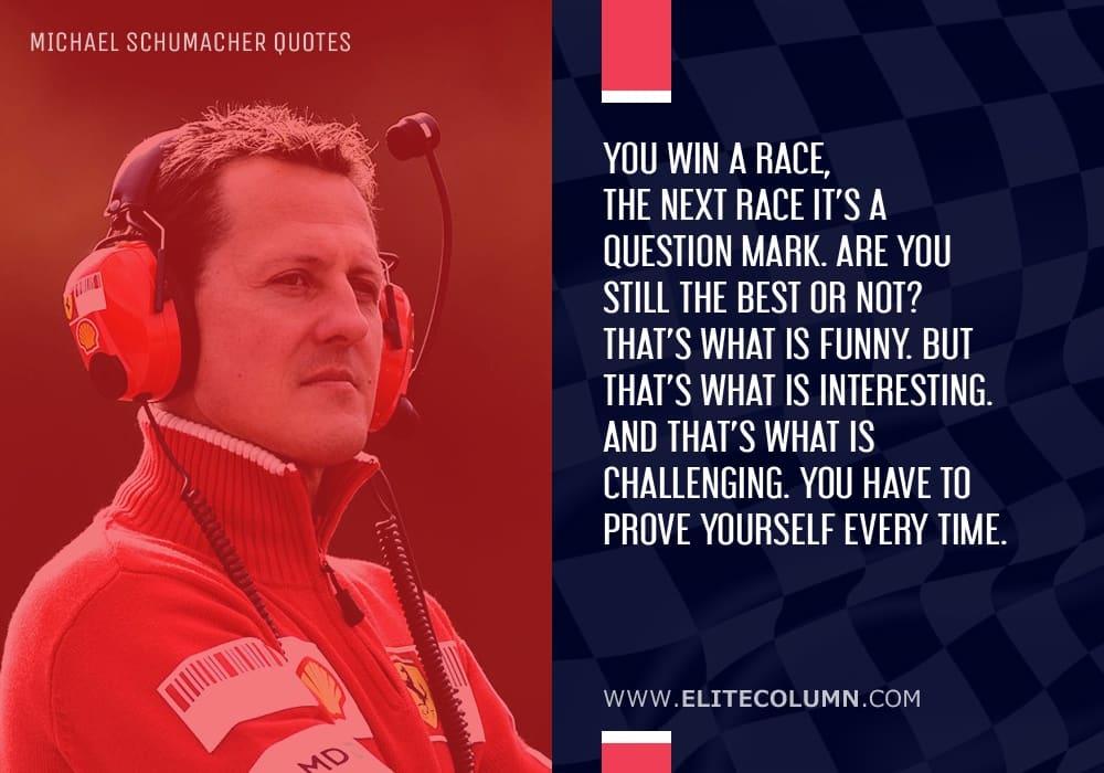 Michael Schumacher Quotes (4)