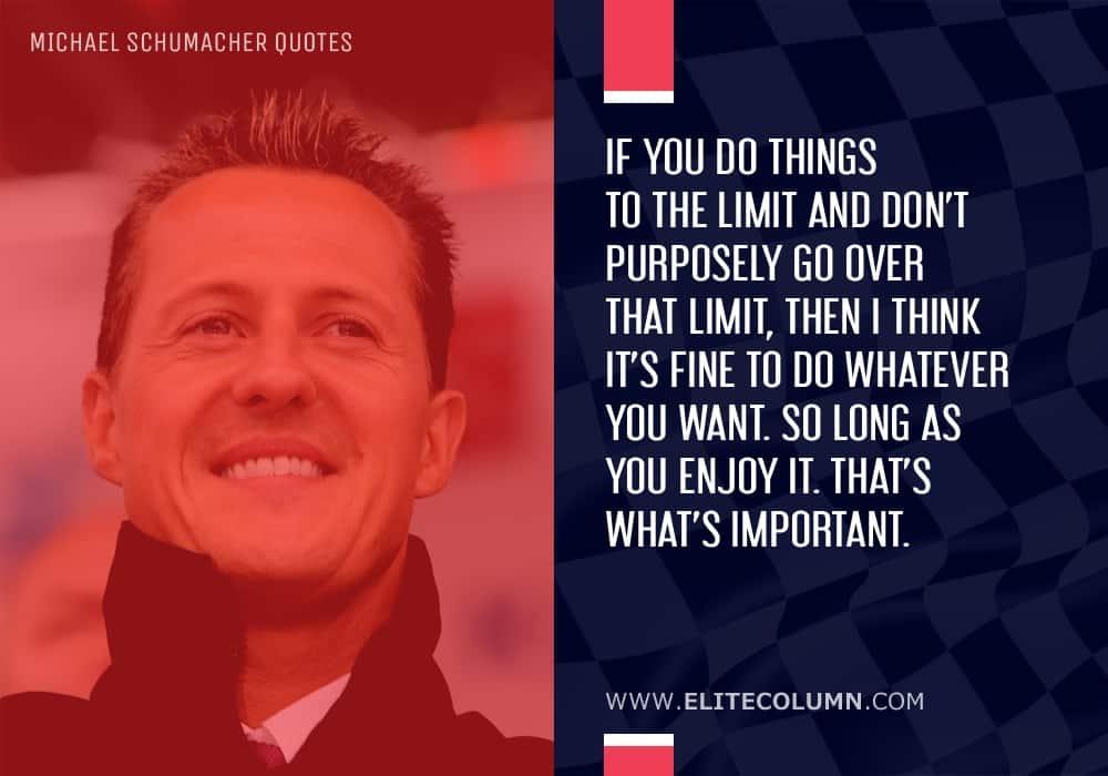 Michael Schumacher Quotes (6)