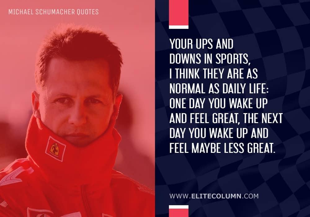 Michael Schumacher Quotes (7)