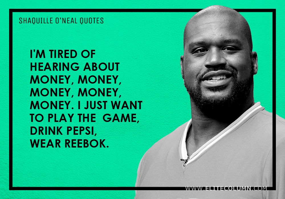 Shaquille O'Neal Quotes (1)