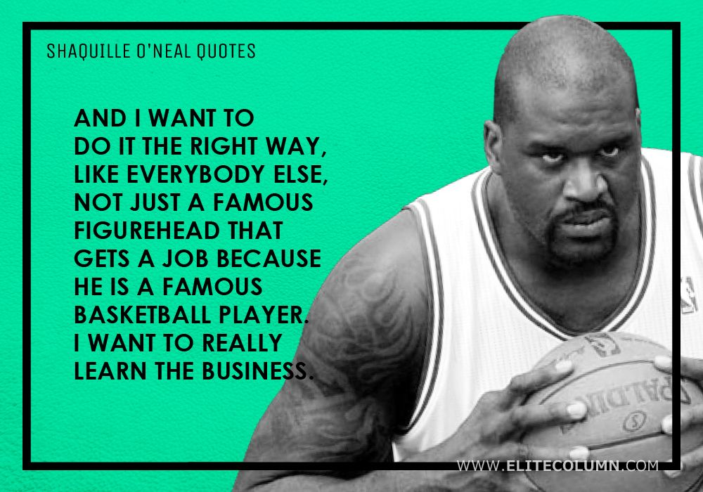 Shaquille O'Neal Quotes (10)