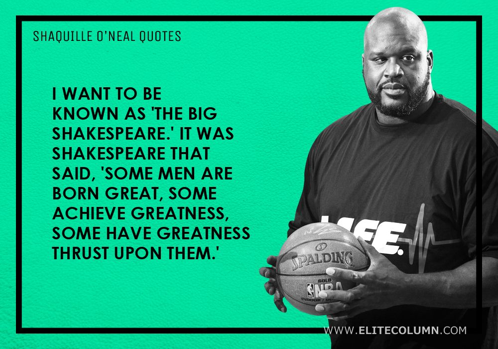 Shaquille O'Neal Quotes (11)