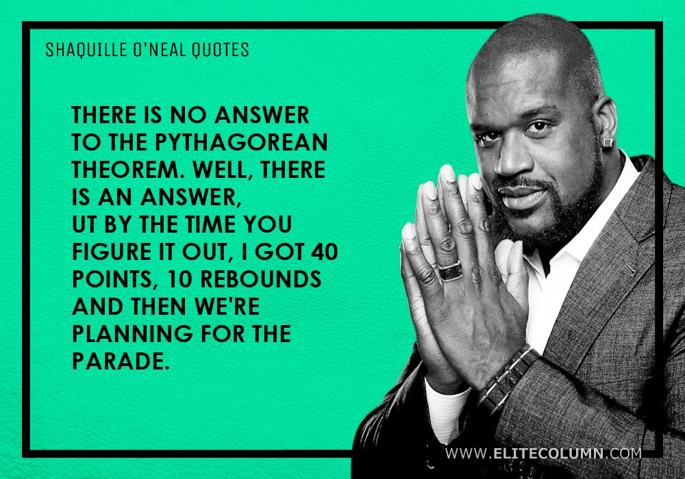 Shaquille O'Neal Quotes (12)