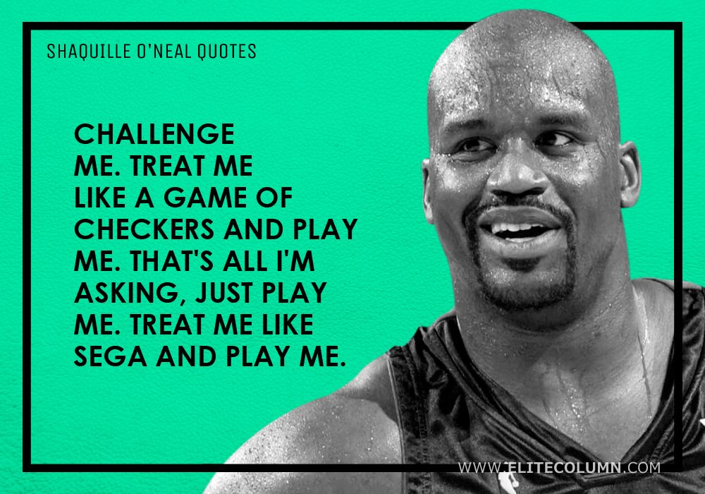 Shaquille O'Neal Quotes (14)