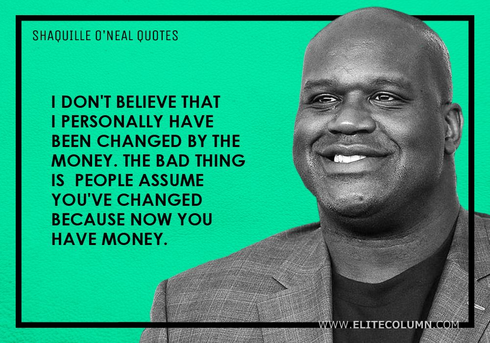 Shaquille O'Neal Quotes (2)