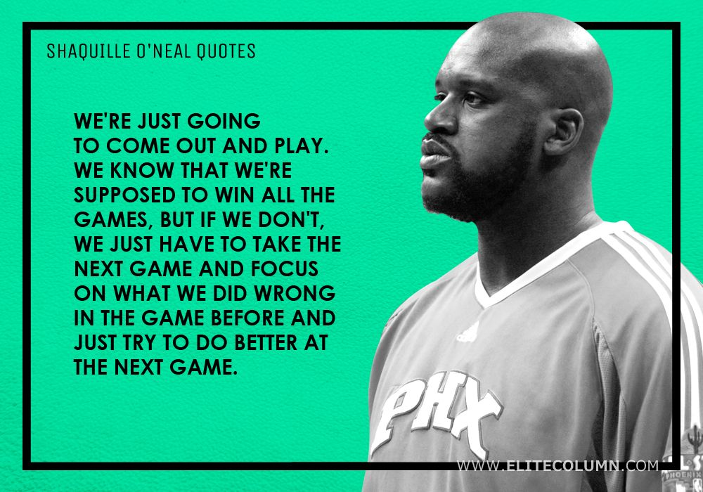 Shaquille O'Neal Quotes (3)