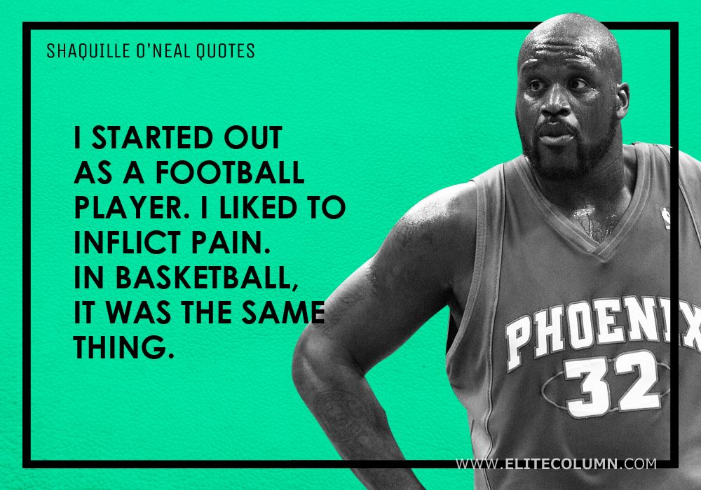 Shaquille O'Neal Quotes (6)