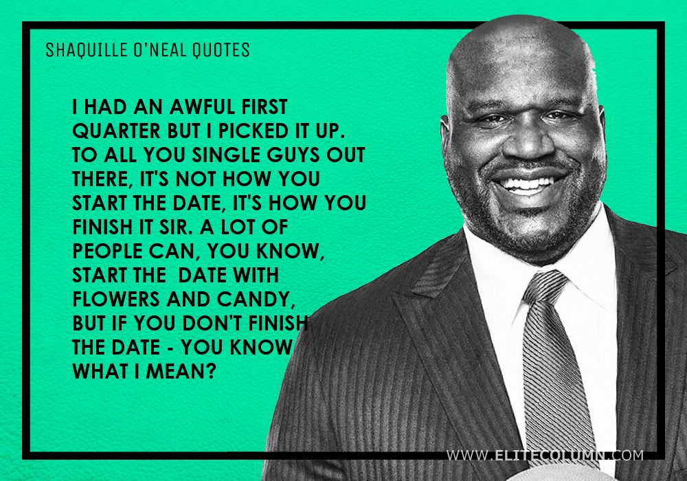 Shaquille O'Neal Quotes (7)