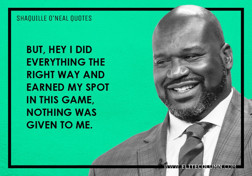 Shaquille O'Neal Quotes (8)