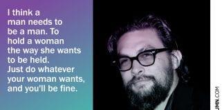 Jason momoa Quotes (3)
