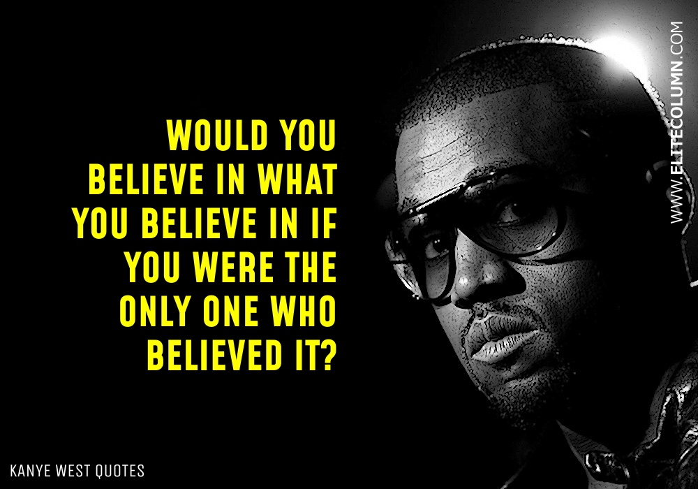 Kanye West Quotes (10)