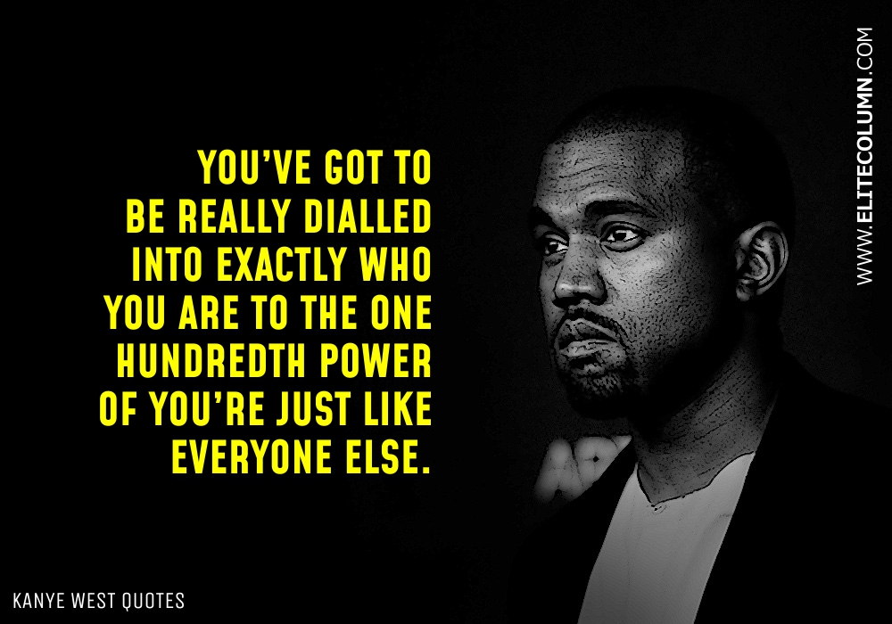 Kanye West Quotes (12)