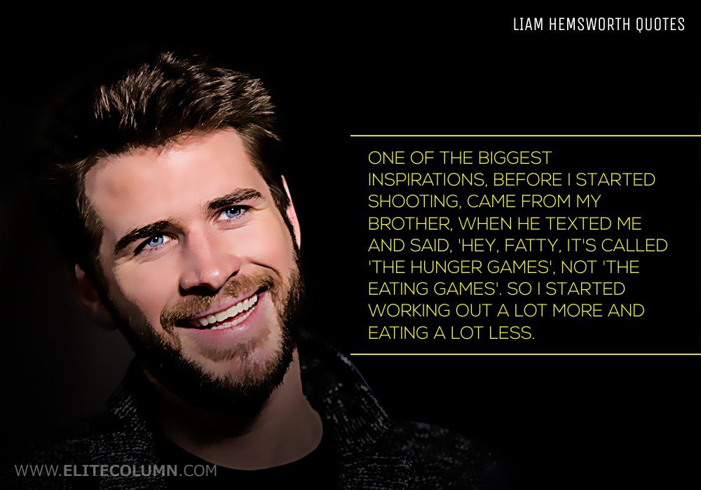 Liam Hemsworth Quotes (5)