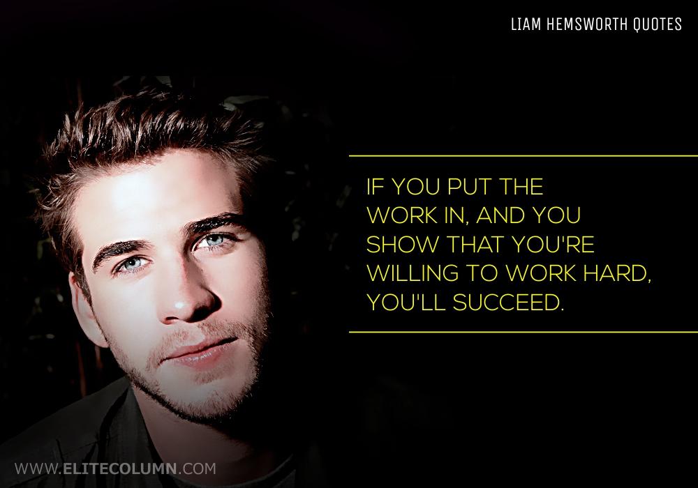 Liam Hemsworth Quotes (6)