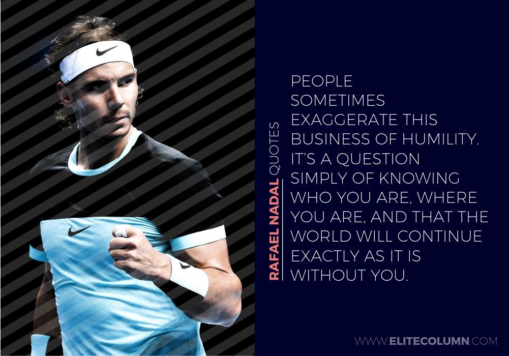 Rafael Nadal Quotes (1)