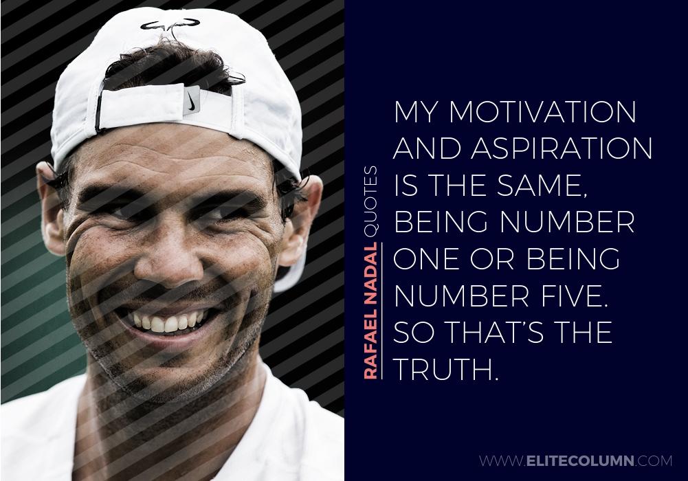 Rafael Nadal Quotes (10)