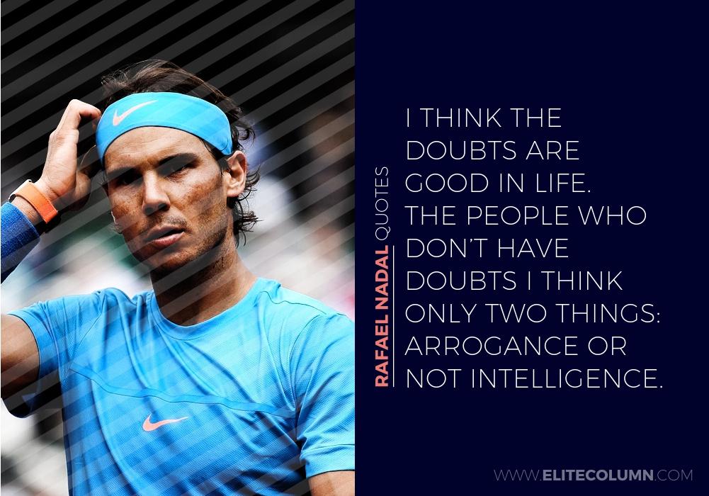 Rafael Nadal Quotes (3)