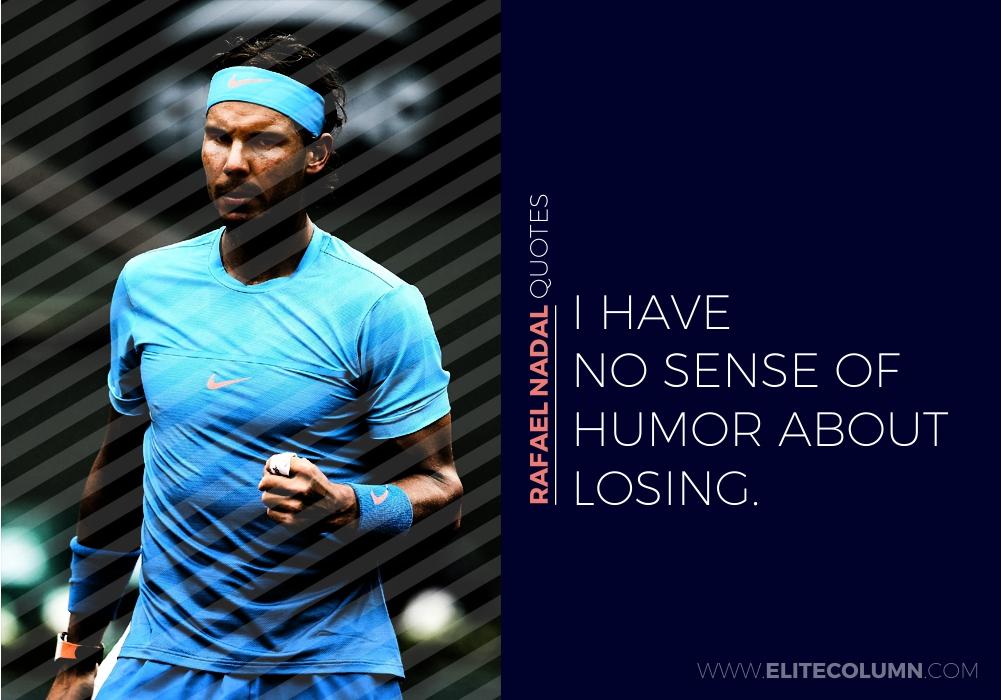Rafael Nadal Quotes (5)