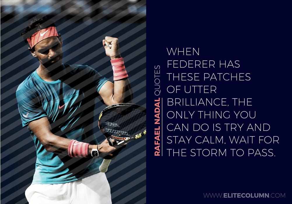 Rafael Nadal Quotes (6)