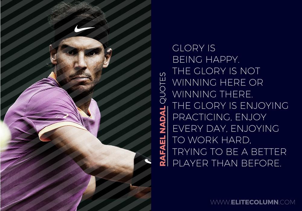 Rafael Nadal Quotes (8)