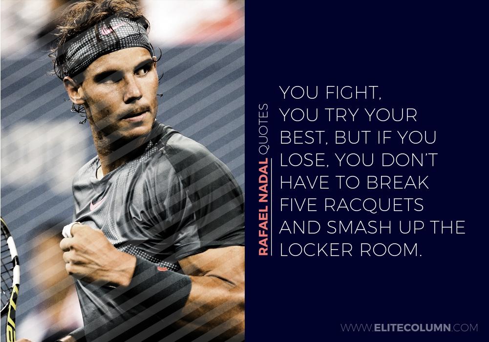 Rafael Nadal Quotes (9)