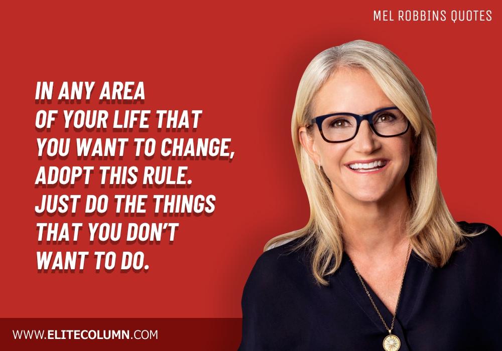 Mel Robbins Quotes (10)