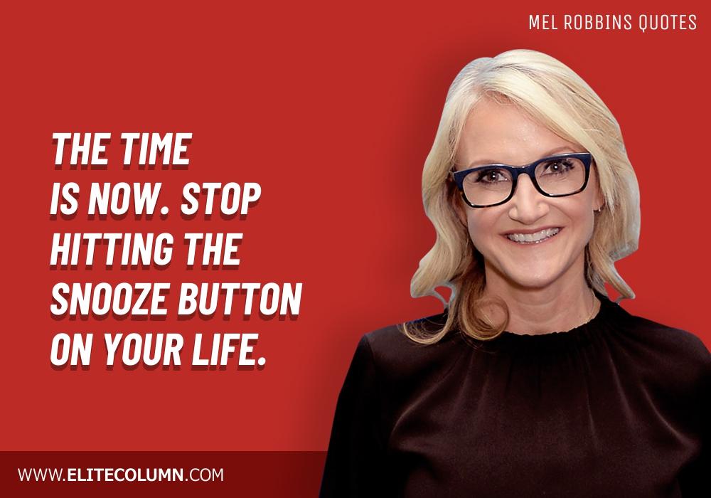 Mel Robbins Quotes (12)