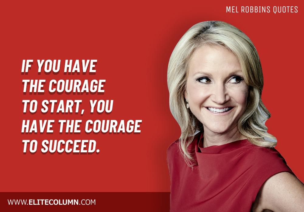 Mel Robbins Quotes (3)