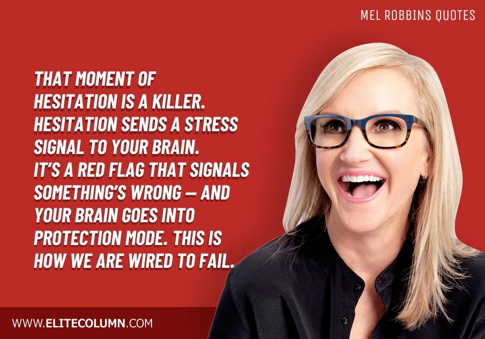 Mel Robbins Quotes (6)