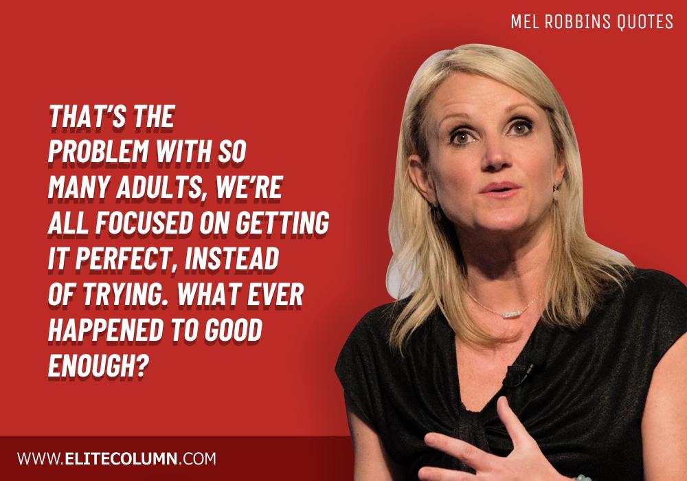 Mel Robbins Quotes (8)