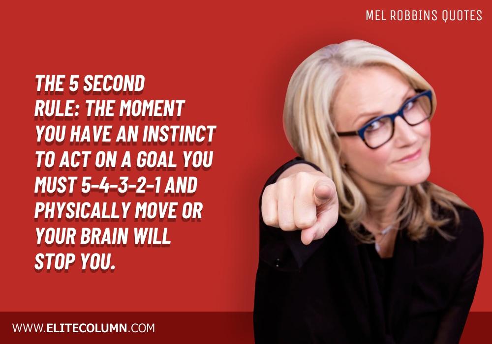 Mel Robbins Quotes (9)