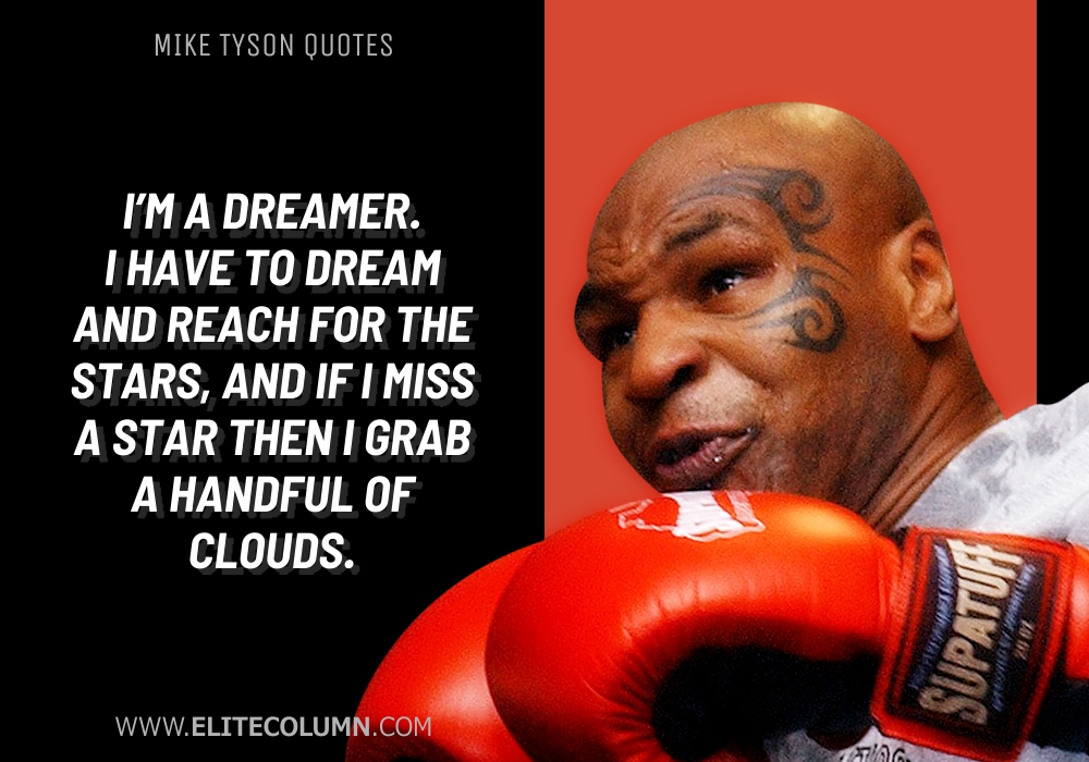 Mike Tyson Quotes (7)
