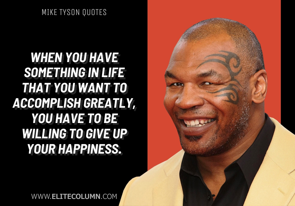 Mike Tyson Quotes (8)
