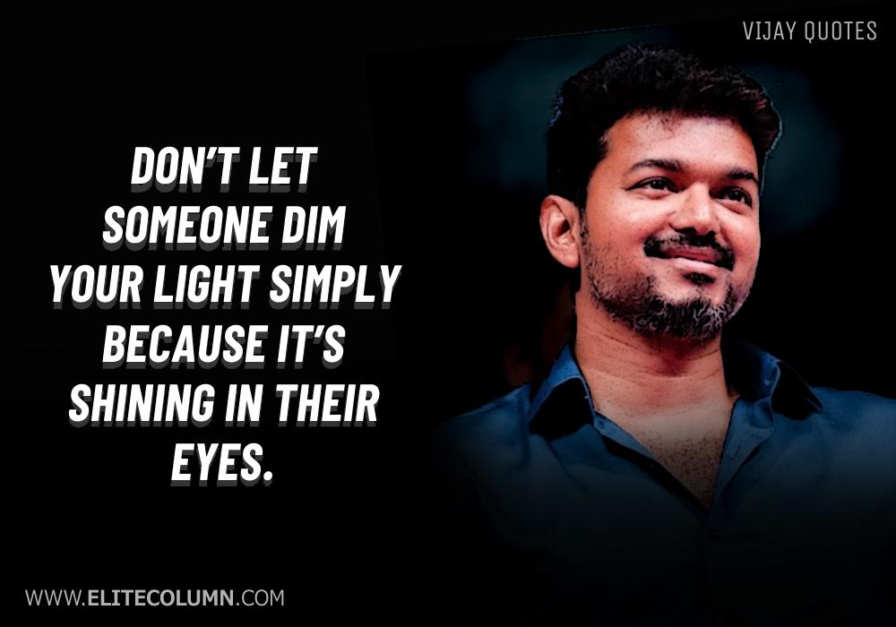 Vijay Quotes (6)