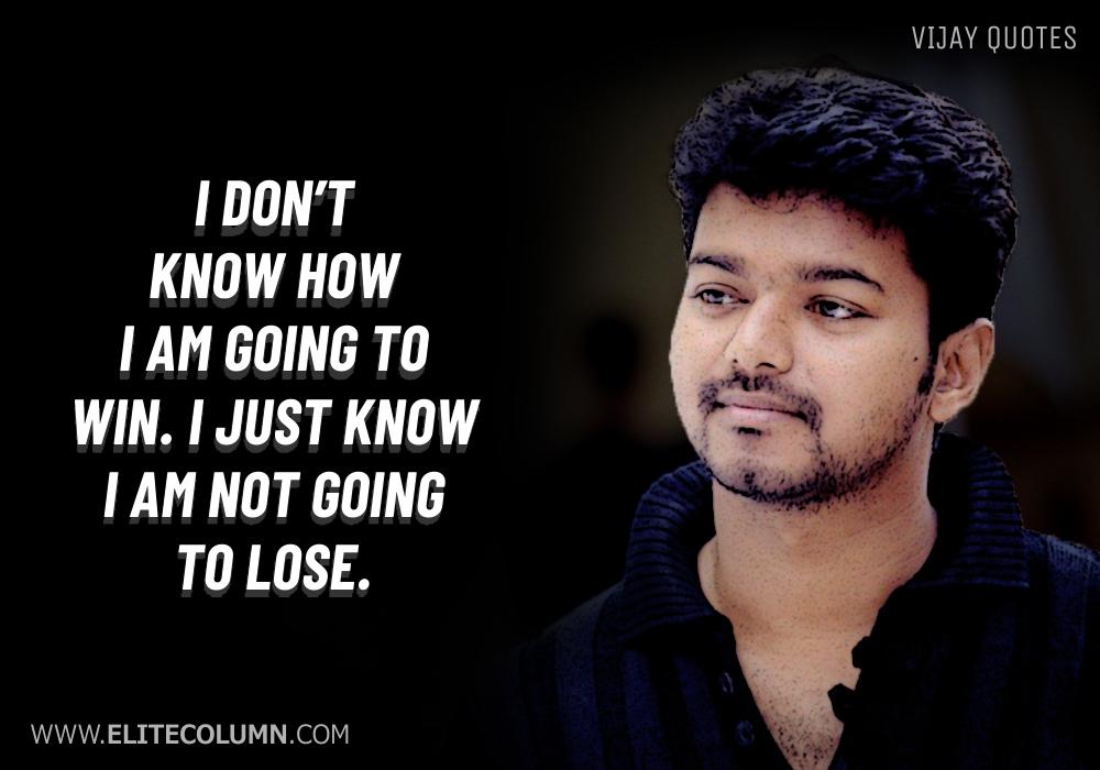 Vijay Quotes (7)