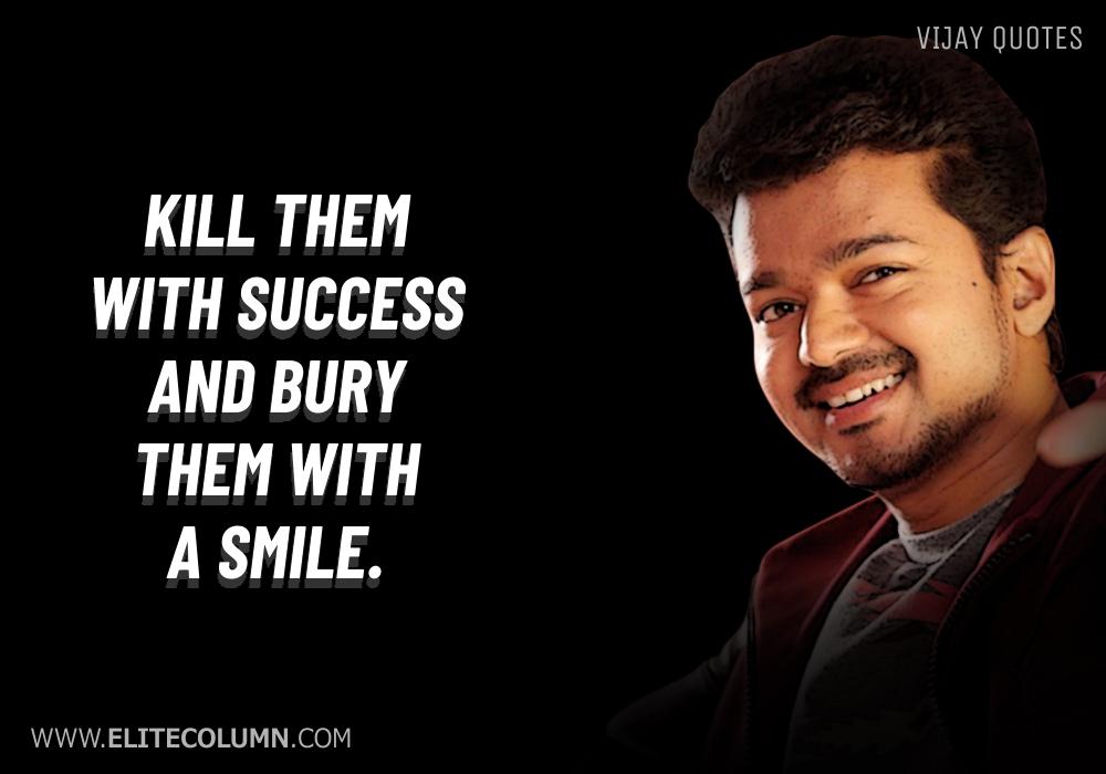 Vijay Quotes (9)