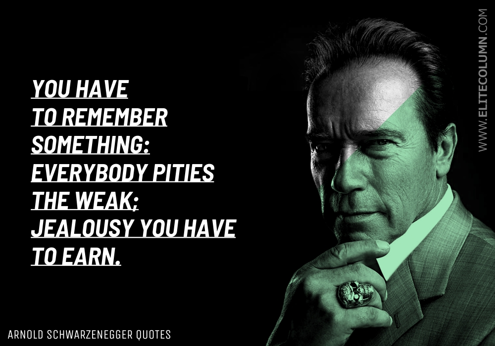Arnold Schwarzenegger Quotes (1)