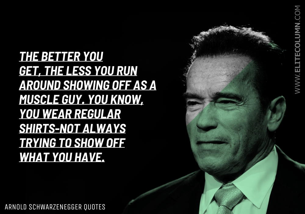 Arnold Schwarzenegger Quotes (10)